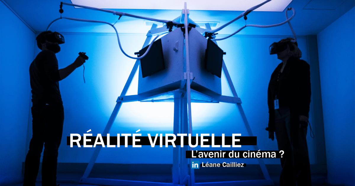 Réalité Virtuelle : L'avenir du cinéma ?