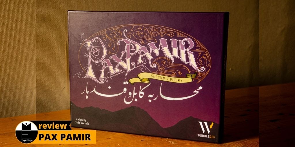 Pax Pamir 2nd Edition: Observing Circumstances & Negotiating Possibilities [Review]