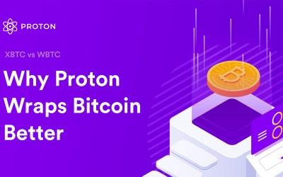 WBTC vs XBTC – Why Proton wraps Bitcoin better