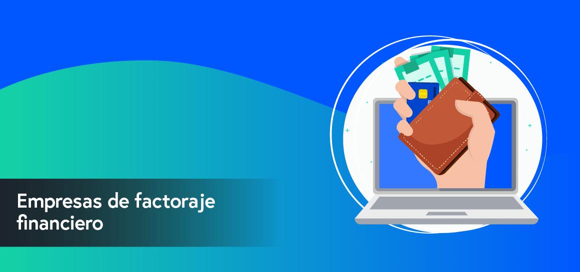La firma electrónica avanzada le permite a tu negocio obtener 100 % online financiamiento mediante factoraje financiero con o sin recurso.