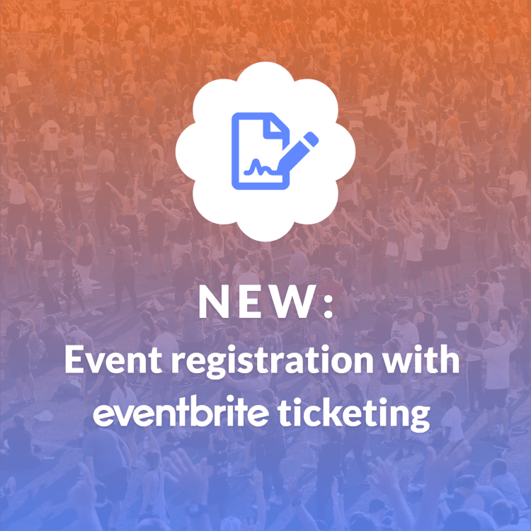 """image of a crowd with text overlay that says """"event registration with eventbrite ticketing"""""""