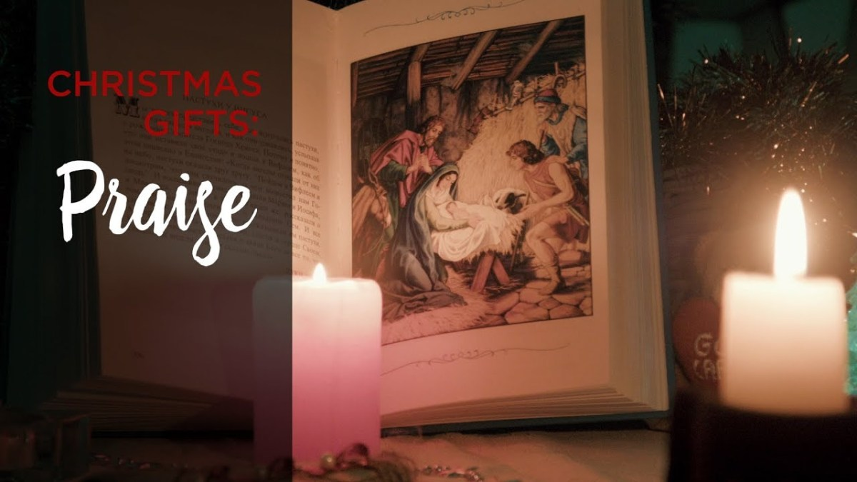 Christmas Gifts: Praise – YouTube
