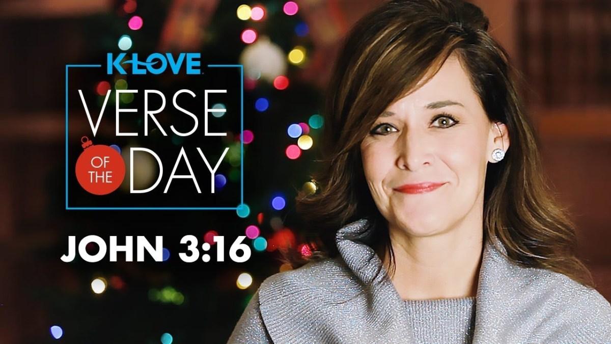 K-LOVE's Verse of the Day: John 3:16 – YouTube