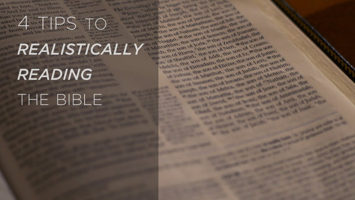 4 Tips to Realistically Reading the Bible – YouTube