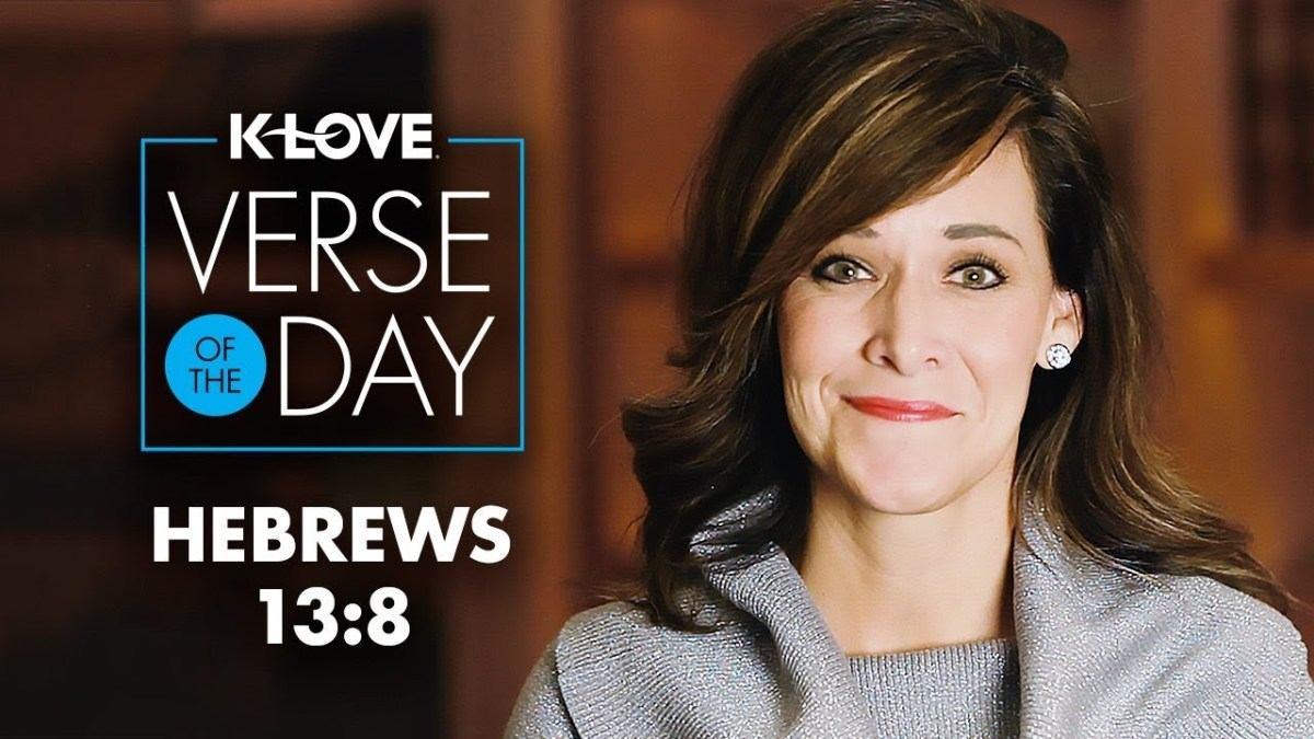 K-LOVE's Verse of the Day: Hebrews 13:8 – YouTube