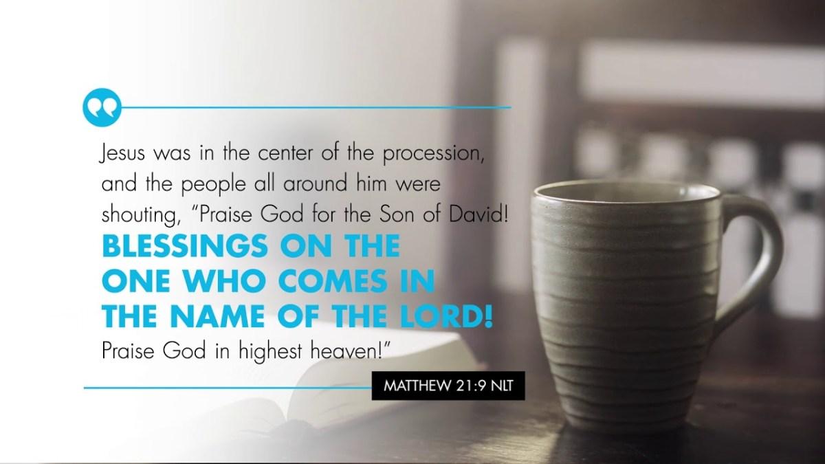 K-LOVE's Verse of the Day: Matthew 21:9 – YouTube