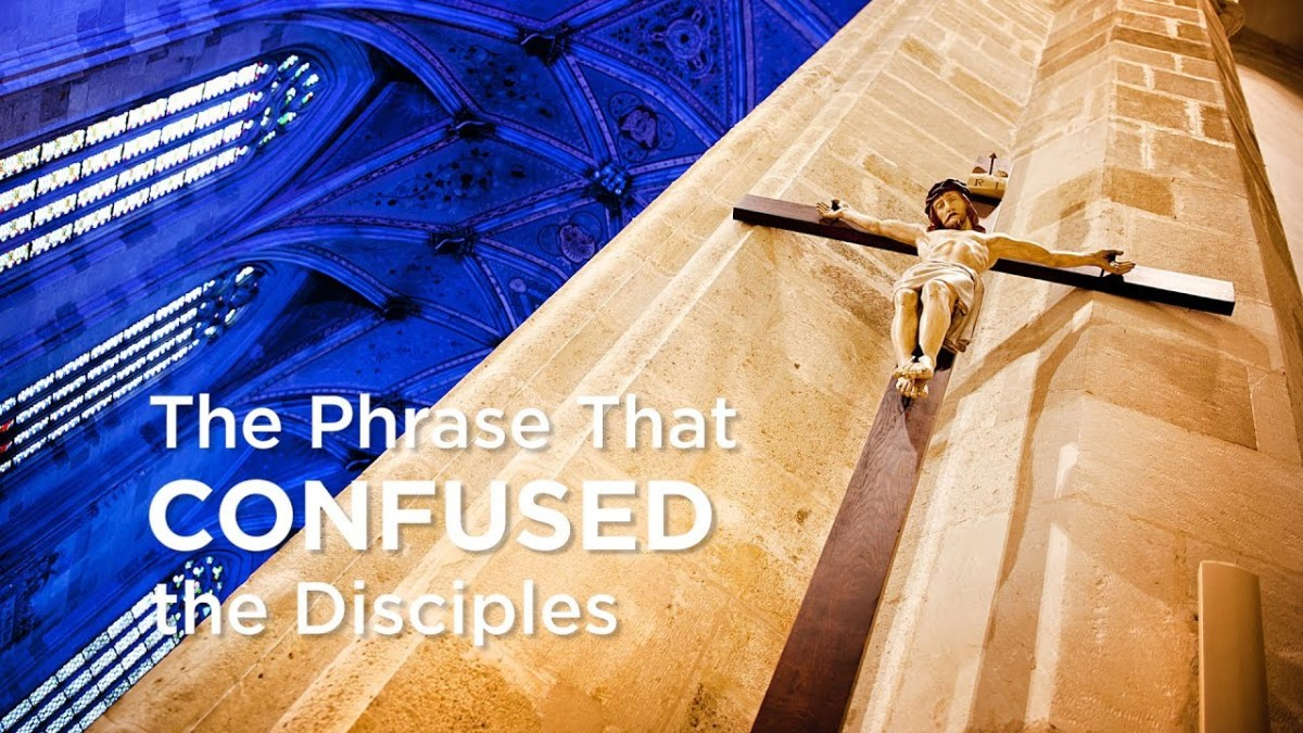 The Phrase That Confused Disciples – YouTube