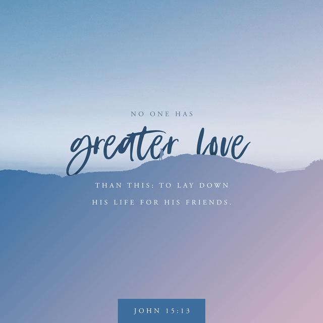 John 15:13 CSB