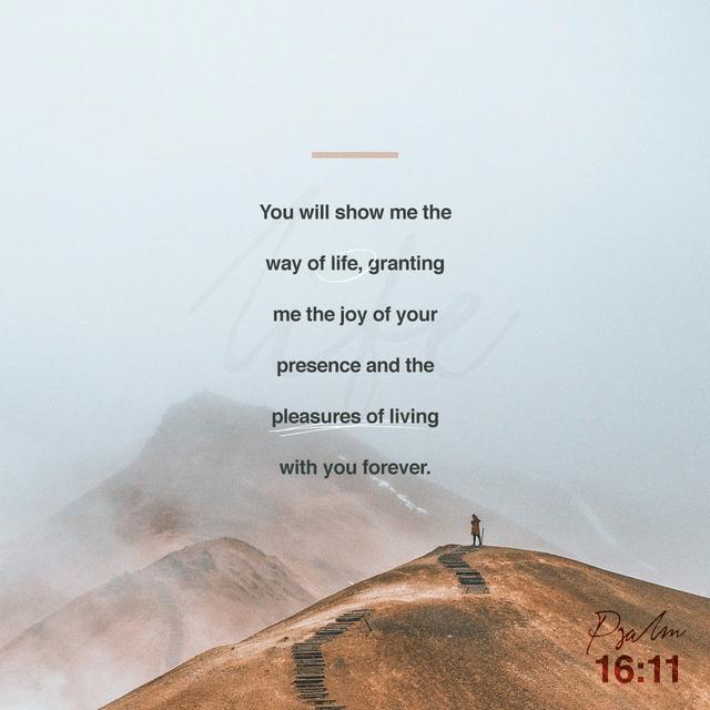 Psalms 16:11 NLT
