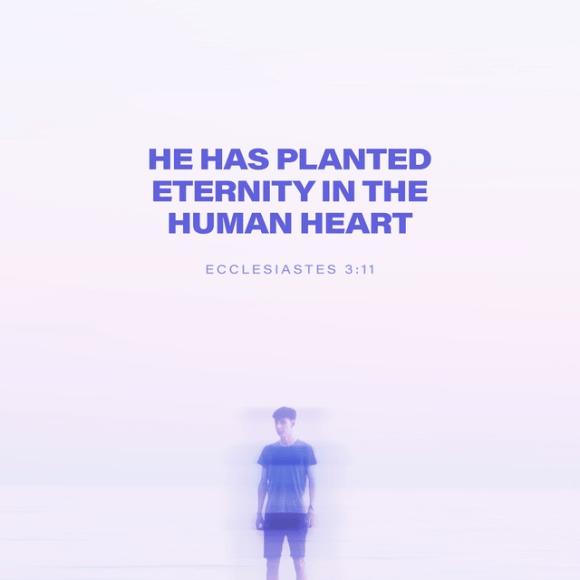 Ecclesiastes 3:11 NLT