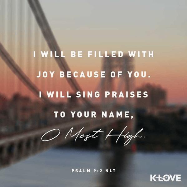 Psalm 9:2 (NLT)
