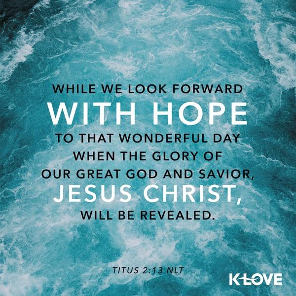 Titus 2:13 (NLT)