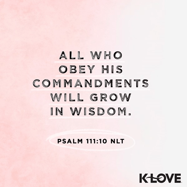 Psalm 111:10 (NLT)