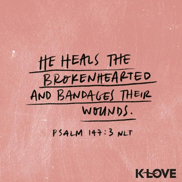 Psalm 147:3 (NLT)