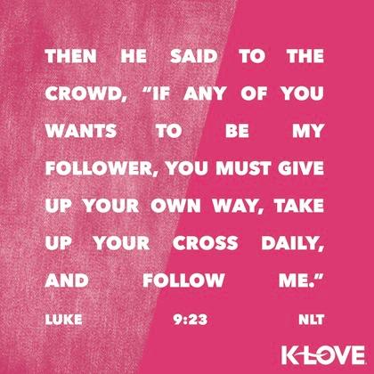 K-LOVE VotD – April 10, 2019 – Luke 9:23 (NLT) | Life