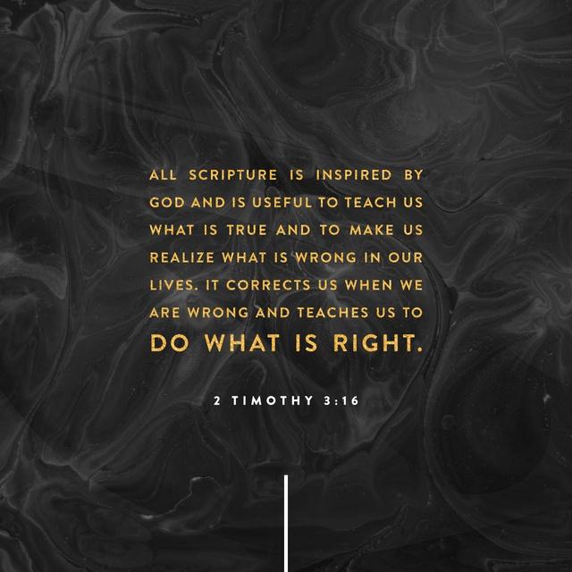 2 Timothy 3:16-17 NLT