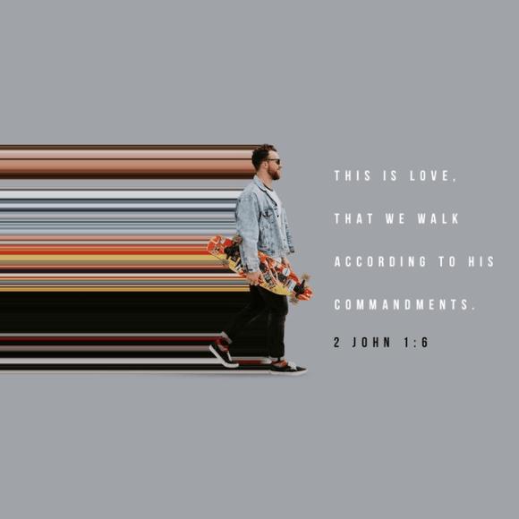 2 John 1:6 NASB