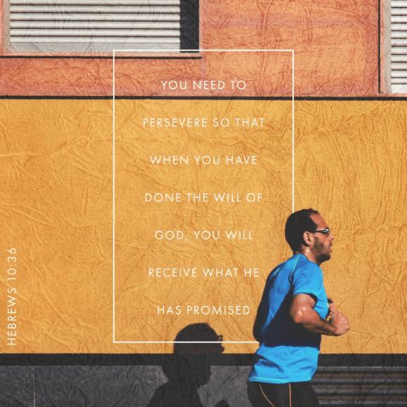 Hebrews 10:35-36 NIV