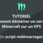 Comment démarrer un serveur Minecraft sur un VPS (+ script de redémarrage)