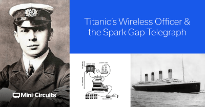 Radio History: Titanic's Wireless Officer and the Spark Gap Telegraph