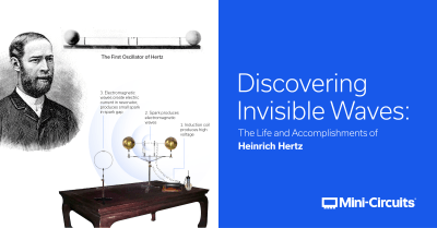 Discovering Invisible Waves: The Life and Accomplishments of Heinrich Hertz