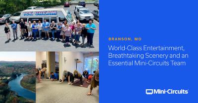 Branson, MO, World-Class Entertainment, Breathtaking Scenery and an Essential Mini-Circuits Team