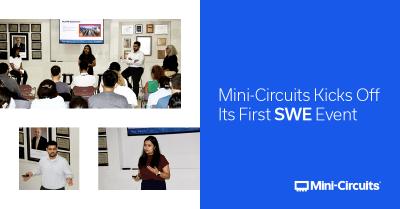 Mini-Circuits Kicks Off Its First SWE Event