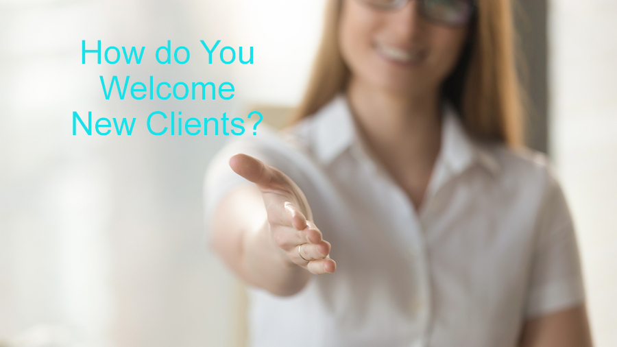 new insurance clients, new clients, new client, welcoming them aboard new insurance agency