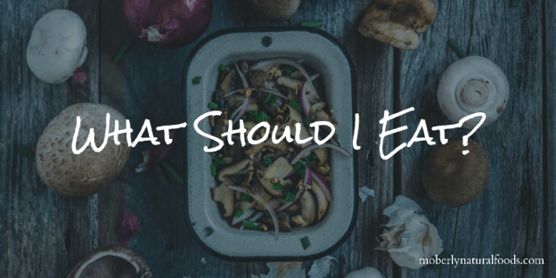 What Should I Eat?