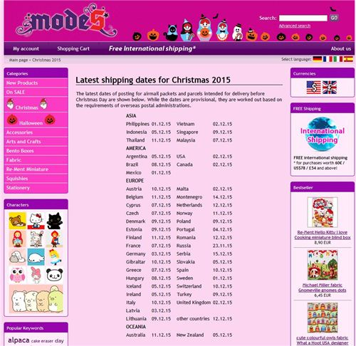 Check the time table on our website for the latest shipping dates for Christmas 2015.