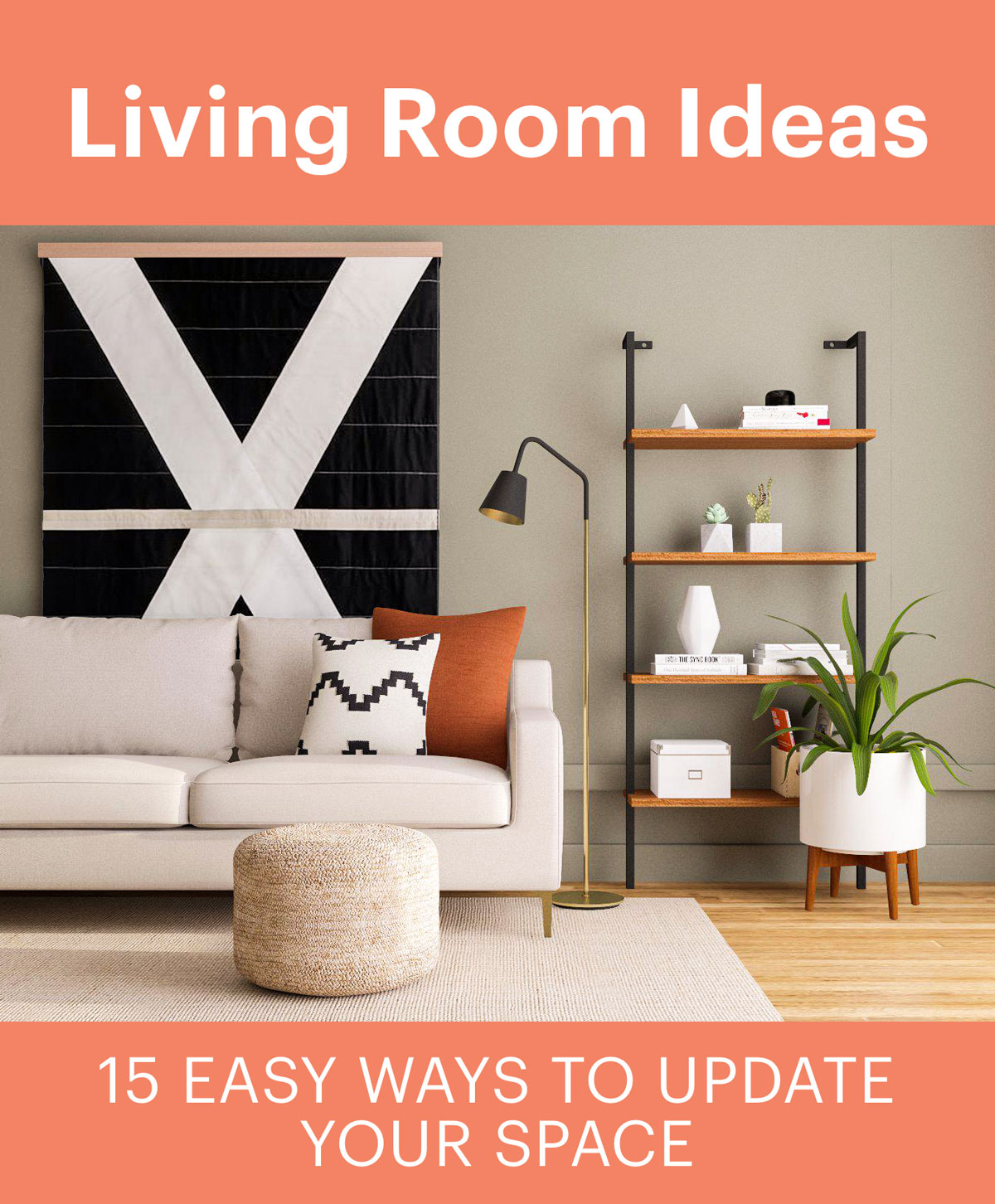 Living Room Ideas 15 Easy Ways To Refresh Your Living Room