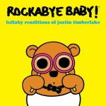 Rockabye baby - best baby music