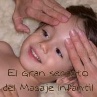 El gran secreto del Masaje infantil
