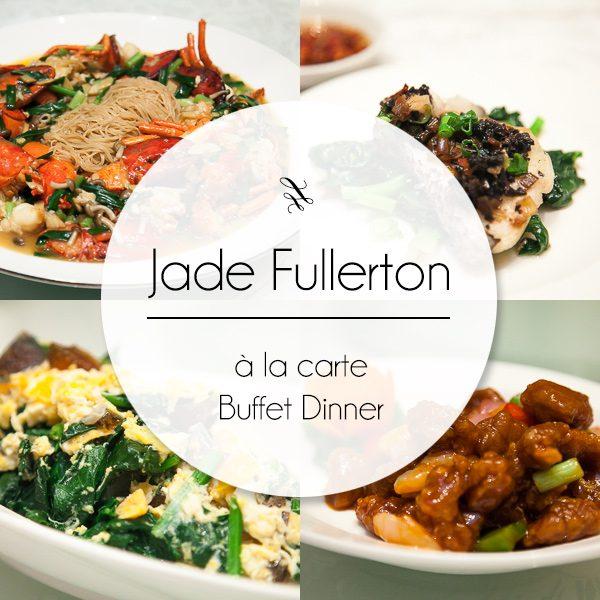 Jade Fullerton A la Carte Buffet Dinner