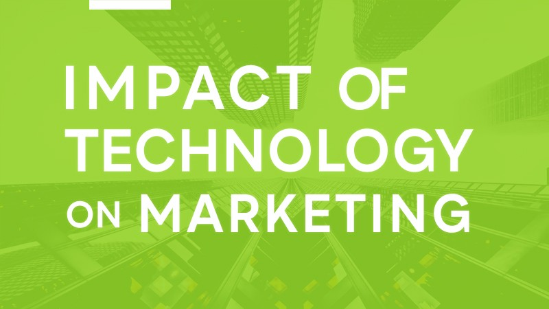 Impact of Technology on Marketing Today