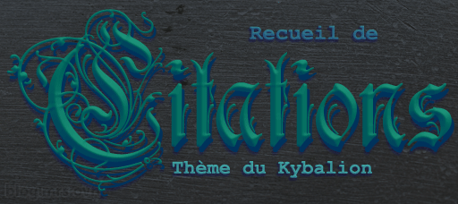 Recueil_Citations_Kybalion