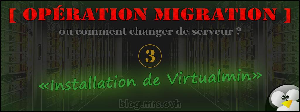 3 - [Opération Migration] Installation de Virtualmin