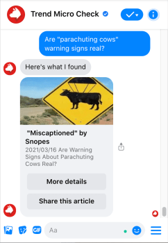 Ask Trend Micro Check questions on Messenger for an immediate fact-check.