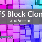 Understanding Veeam and ReFS block cloning