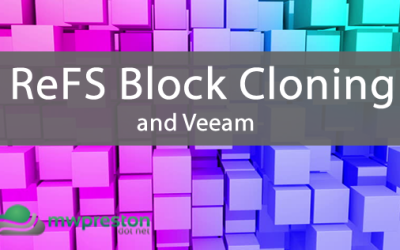 Understanding Veeam and ReFS block cloning