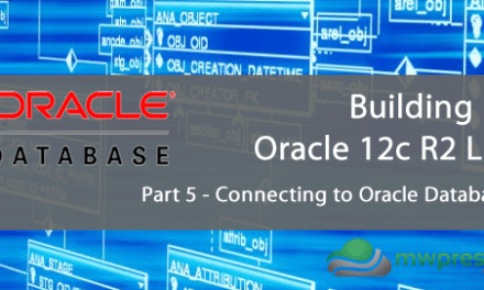 Setting up an Oracle 12c R2 Lab for the Administration Certified Associate Certification – Part 5 – Connecting to Oracle Databases with SQL Developer