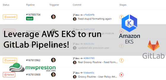 Using AWS EKS to run your GitLab Pipelines