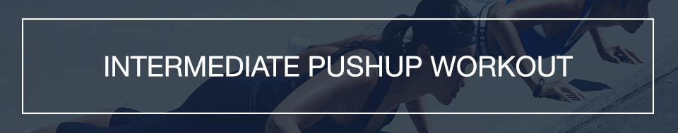 MFP_Pushup_Intermediate_Workout