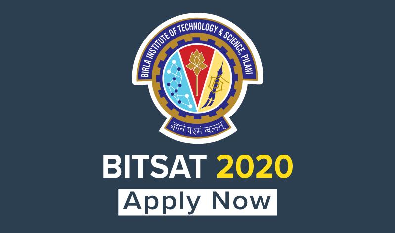 BITS Pilani releases Application Form for BITSAT 2020