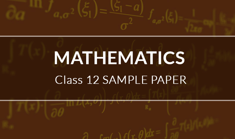 Maths Sample Paper Class 12