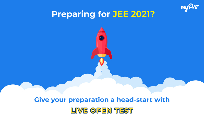 JEE 2021: Start your preparations early with myPAT Live Open Test