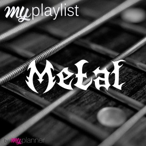 La playlist Metal