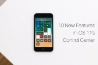 10 New Control Center Features in iOS 11