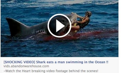 SHOCKING VIDEO: Shark eats a man swimming…というFacebookのリンクはなんか変だぞ!