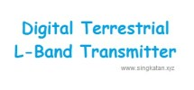 Digital Terrestrial L-Band Transmitter